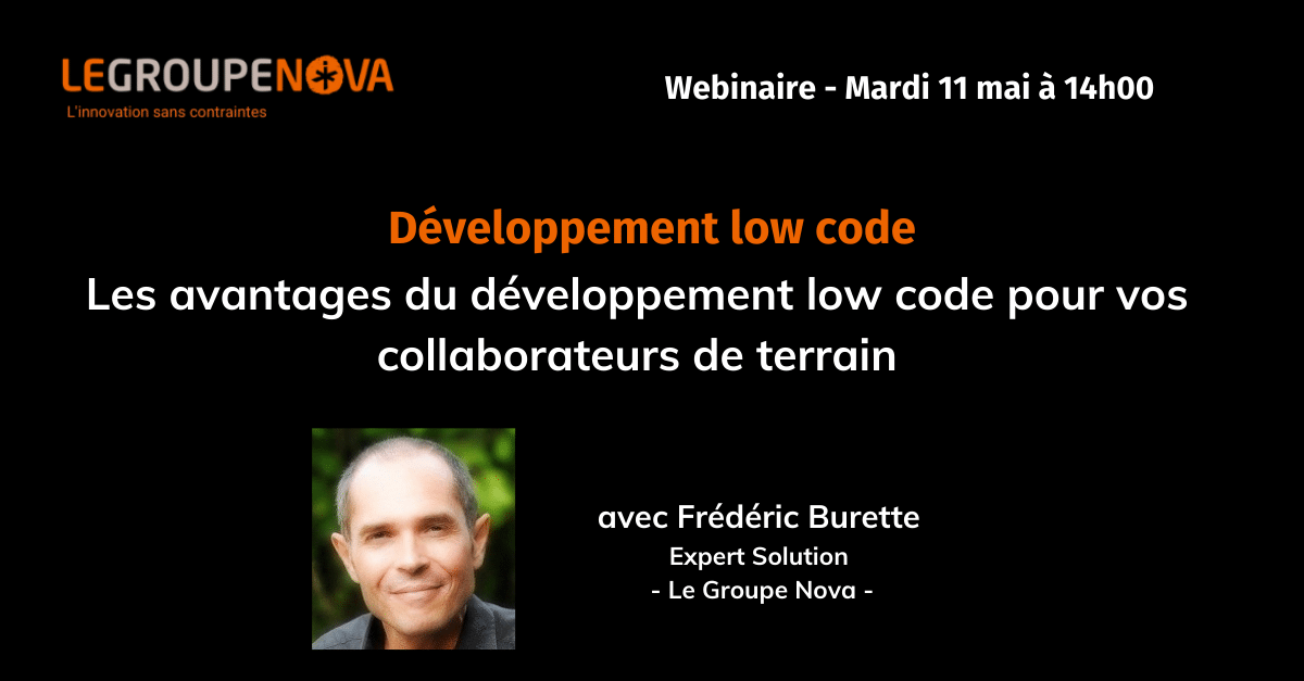 Webinaire Low Code - Le Groupe Nova